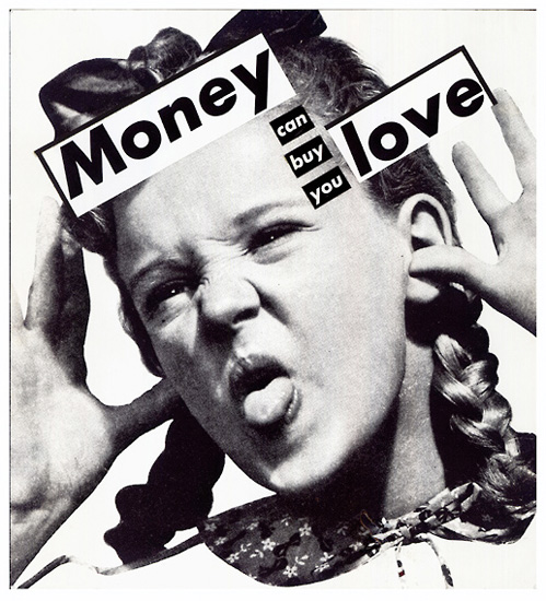Barbara Kruger, Untitled (Money can buy you love),1985, source: wikiart, searching for love in art