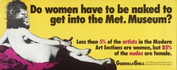 Do Women Have To Be Naked To Get Into the Met. Museum? 1989 Guerrilla Girls null Purchased 2003 https://www.tate.org.uk/art/work/P78793