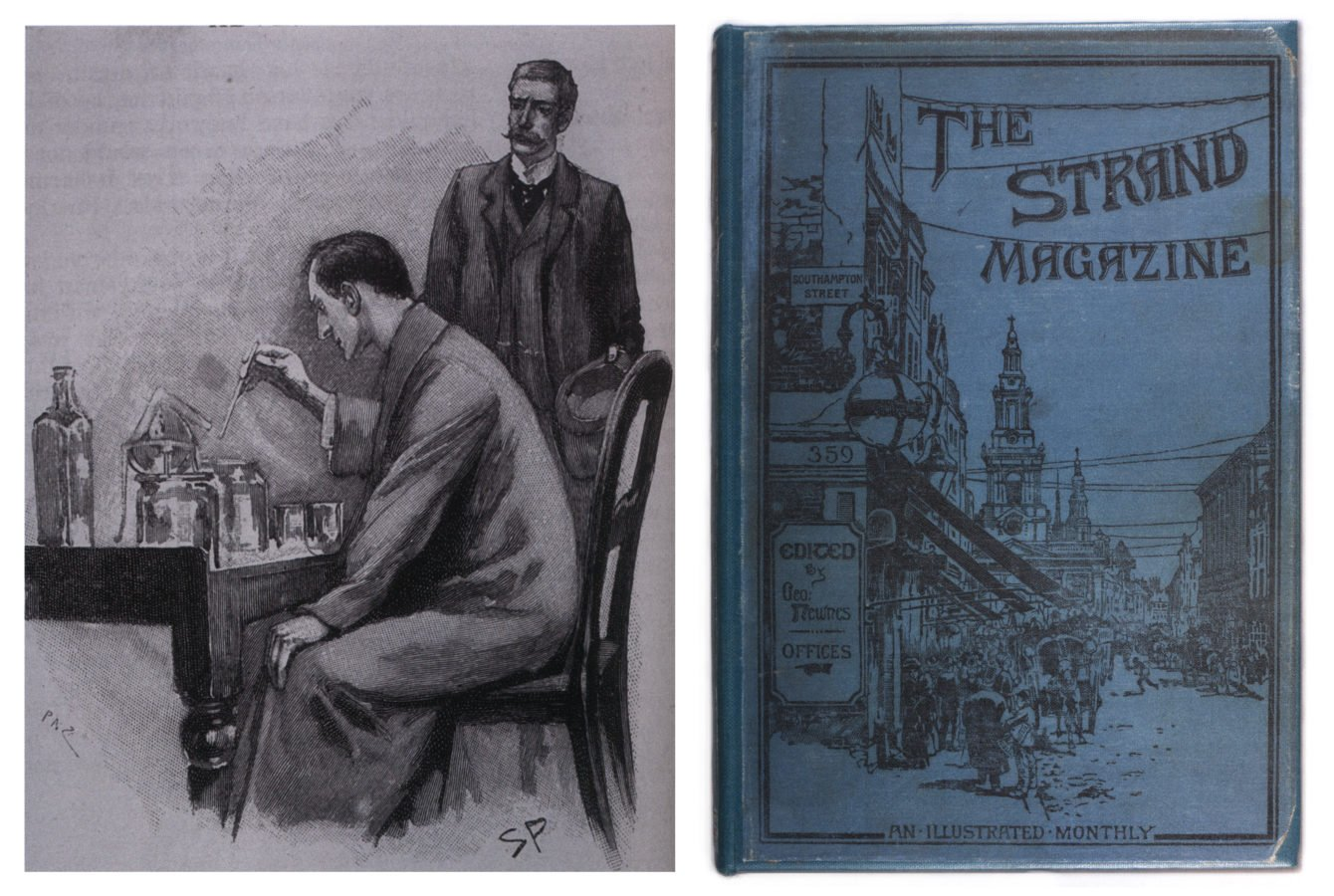 Five Things Everyone Should Know About the Victorians: Left: Sidney Paget, Dr. Watson Watching Sherlock Holmes Working on Chemical Investigation, from The Adventure of the Naval Treaty in: Conan Doyle's Adventures of Sherlock Holmes in The Strand magazine. Right: Front cover of The Strand Magazine, an illustrated monthly, 1891, London. British Library.