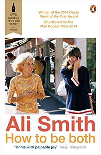 How to Be Both - Ali Smith - Artsy Books to Read During the Self-Quarantine