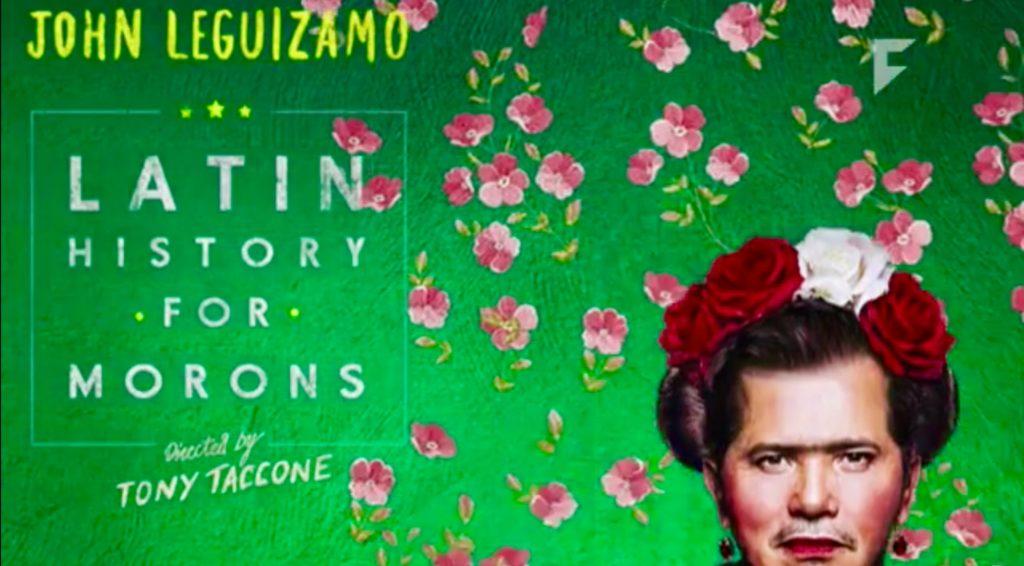 John Leguizamo, Latin History for Morons, Netflix