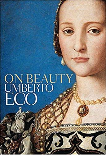 On Beauty - Umberto Eco