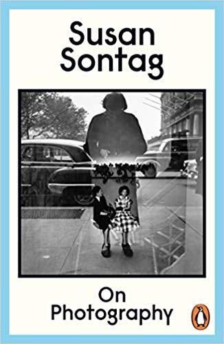 On Photography - Susan Sonntag