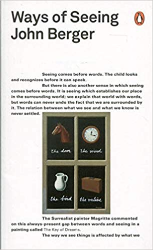Ways of Seeing - John Berger - Artsy Books to Read During the Self-Quarantine