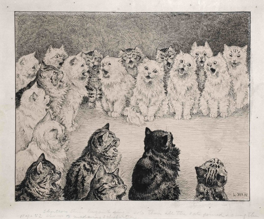Louis Wain, Shortears Began And Sung A Solo. Then All The Cats Joined And Sung The Chorus To Madame's Satisfaction