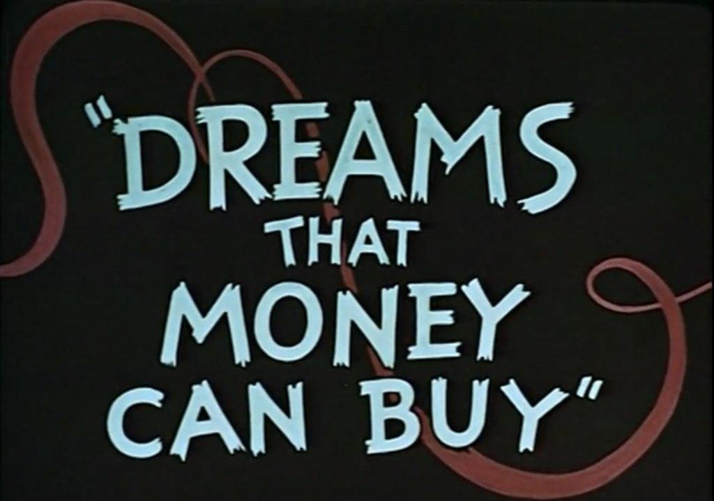 Dreams that money can buy movie, 1947.