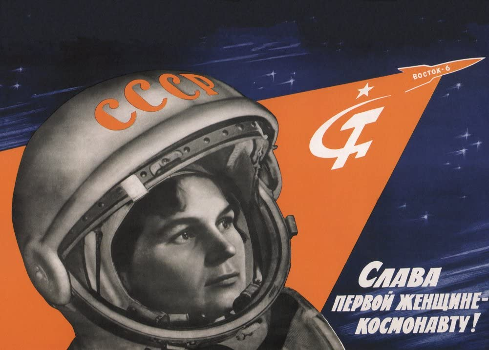 Vintage Russian Space Poster with Valentina Tereskhova, Glory to The First Woman Cosmonaut, 1963, author unknown.