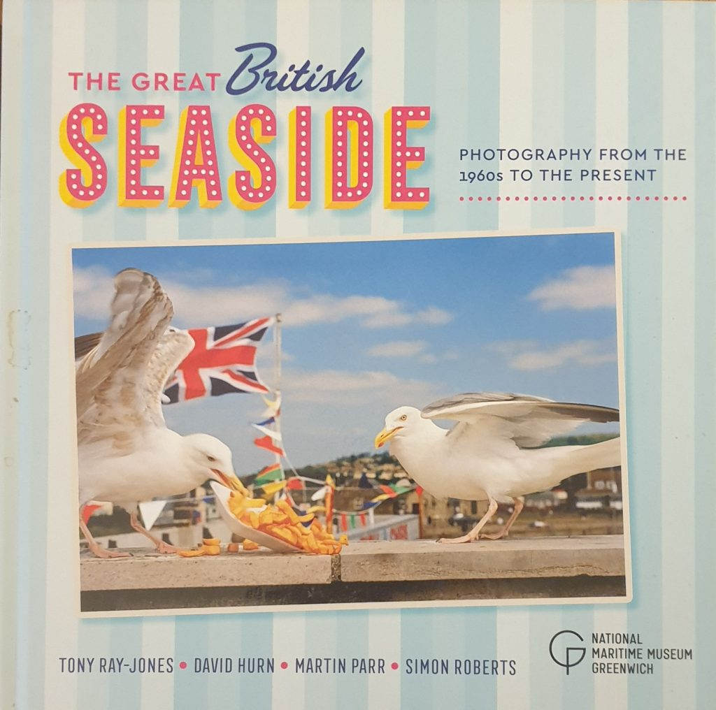 The Great British Seaside. Photography From The 1960s To The Present, Tony Ray-Jones, David Hurn, Martin Parr, Simon Roberts, 2018 - Best Photography Books
