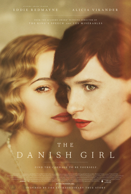 The Story of Lili Elbe: Eddie Redmayne and Alicia Vikander on the poster for The Danish Girl, dir.Tom Hooper, 2015.