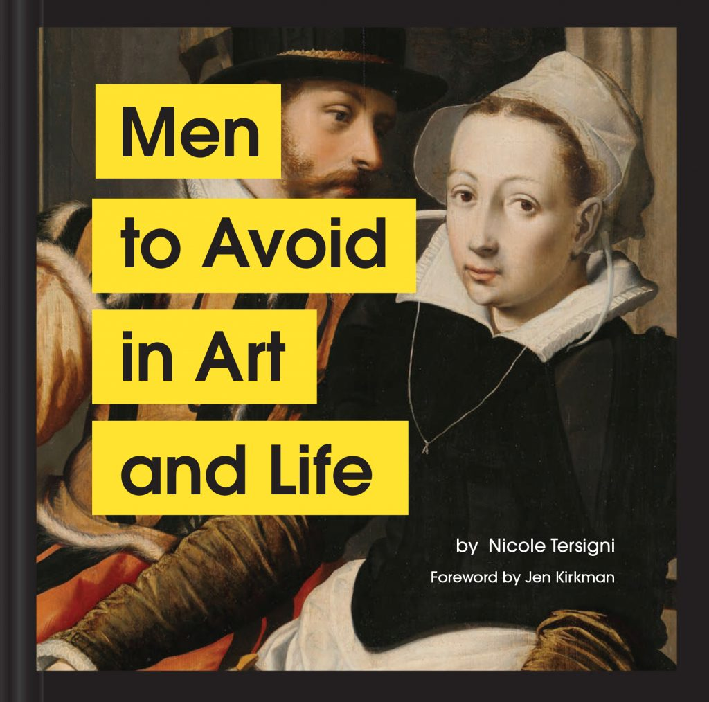 book cover of Men to Avoid in Art and LIfe, by Nicole Tersigni, published by Chronicle Books in 2020.