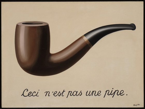 René Magritte, The Treachery of Images (This is Not a Pipe), 1929, Los Angeles County Museum of Art, Los Angeles, CA, USA.